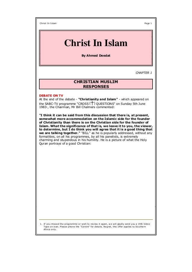 Holy Quran 5:85 JESUS - HIS STATUS Were the Muslims on the panel, trying to placate the viewers out of policy, deceit or d...
