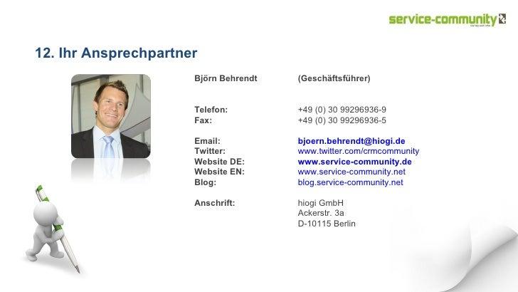 12. Ihr Ansprechpartner Björn Behrendt (Geschäftsführer)  Telefon: +49 (0) 30 99296936-9  Fax: +49 (0) 30 9929...