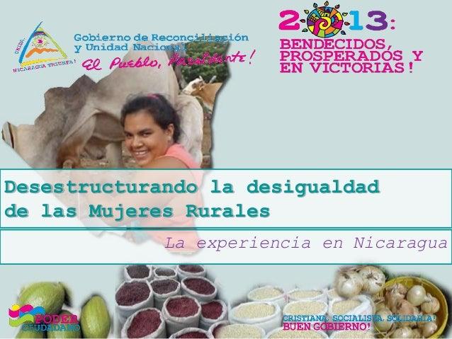 Desestructurando la desigualdad de las Mujeres Rurales La experiencia en Nicaragua