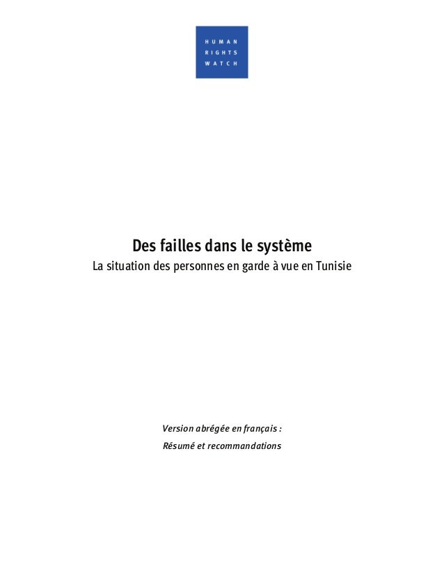 Des failles dans le système La situation des personnes en garde à vue en Tunisie Version abrégée en français : Résumé et r...