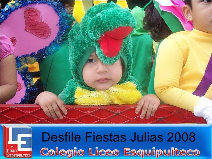Desfile Fiestas Julias 2008
