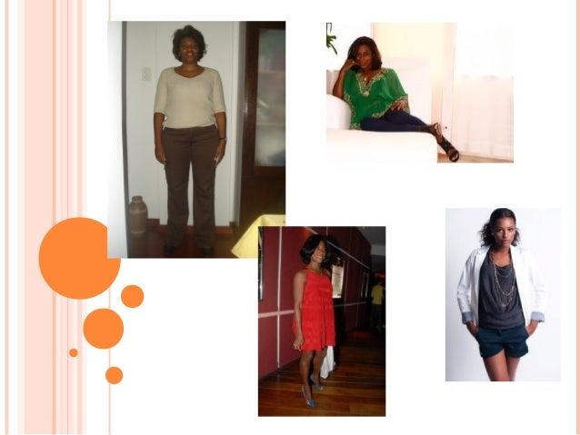 1- Márcia Investir em cores, blusas soltas e vestidos para valorizar a idade, Tem o considerado corpo oval, ombros da mesm...