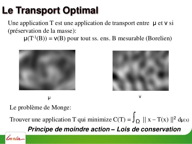 Une application T est une application de transport entre et si (T-1(B)) = (B) pour tout sous-ens. de Borel B (ou = T# le p...