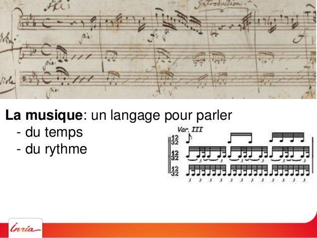 La musique: un langage pour parler - du temps - du rythme - de la hauteur des sons