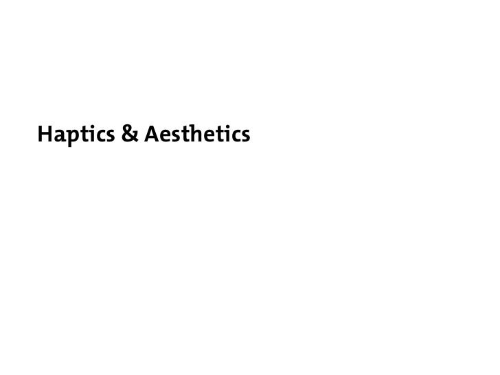 Aesthetics of Touch: Desform Conference Slide 2