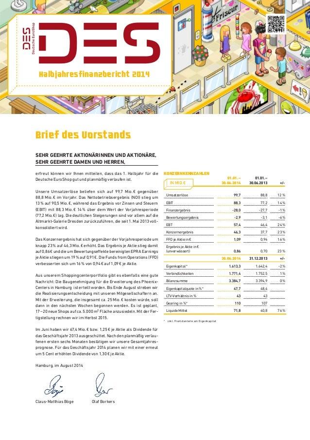 Halbjahresfinanzbericht 2014 Brief des Vorstands Sehr geehrte Aktionärinnen und Aktionäre, sehr geehrte Damen und Herren, ...