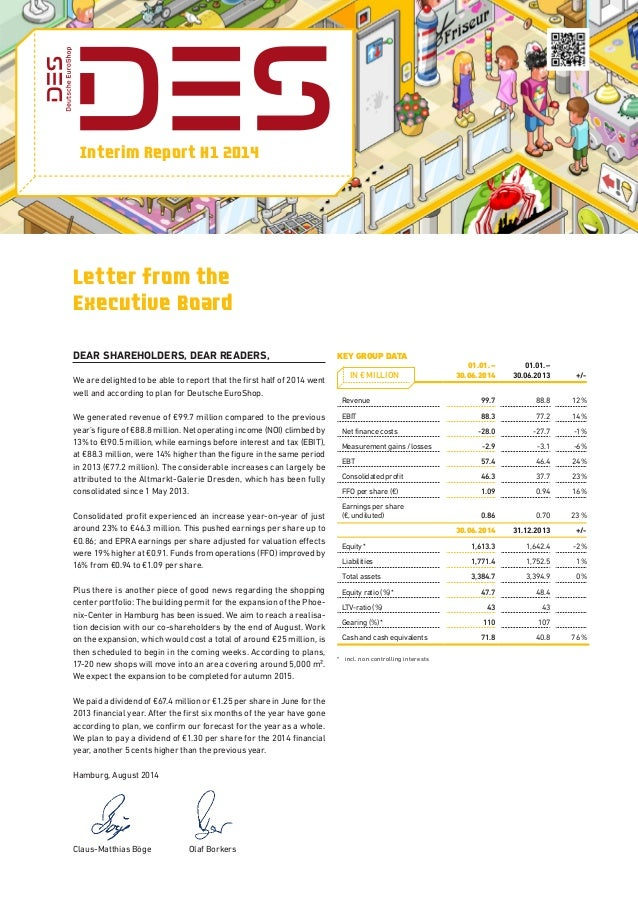 Interim Report H1 2014 Letter from the Executive Board Dear Shareholders, Dear Readers, We are delighted to be able to rep...