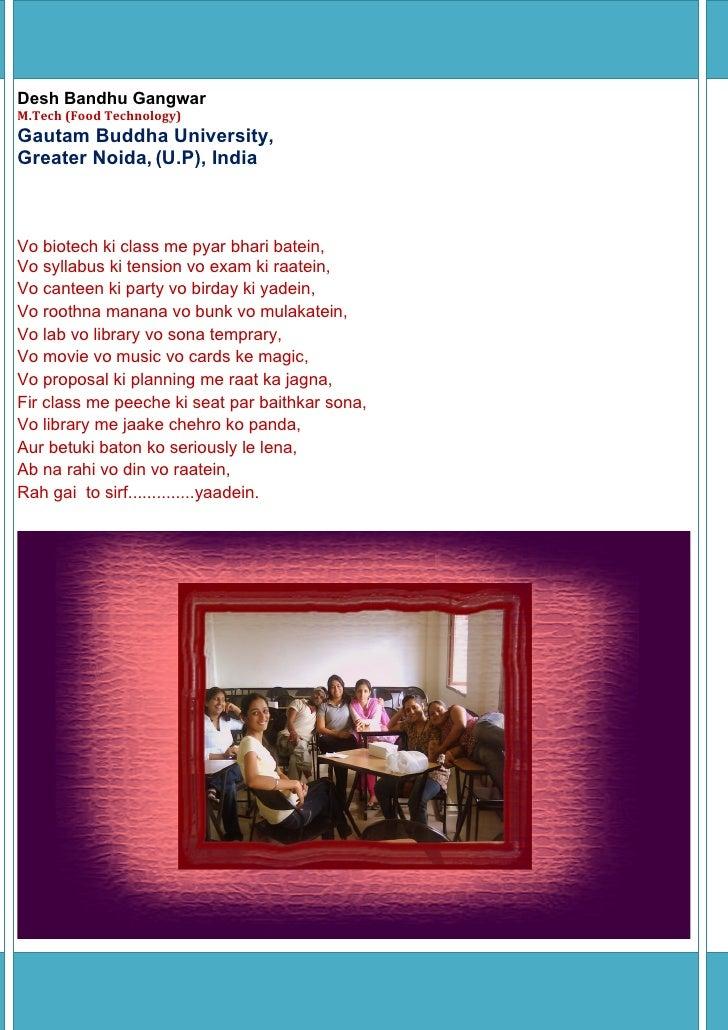 Desh Bandhu GangwarM.Tech (Food Technology)Gautam Buddha University,Greater Noida, (U.P), IndiaVo biotech ki class me pyar...