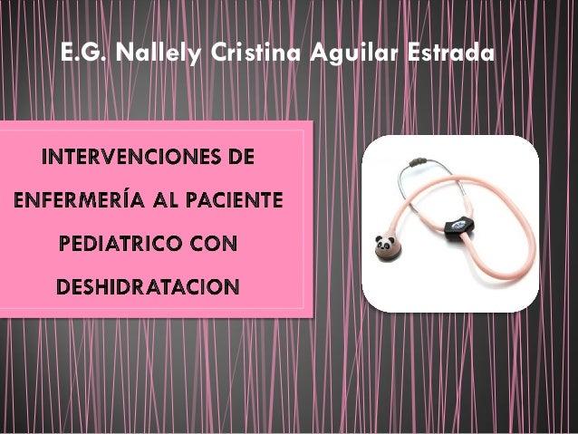 E.G. Nallely Cristina Aguilar Estrada