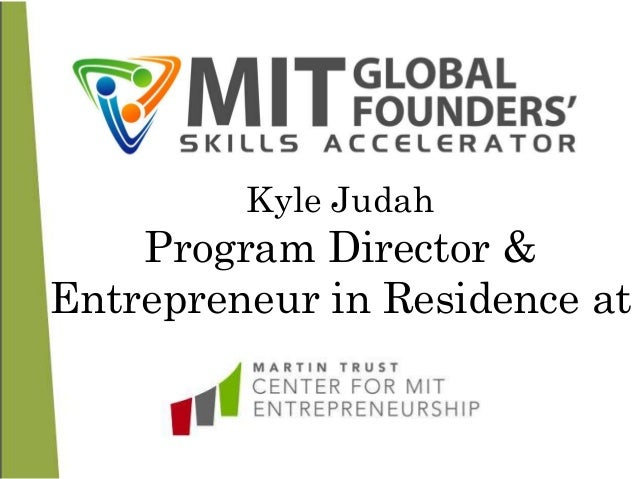 Kyle Judah Program Director & Entrepreneur in Residence at