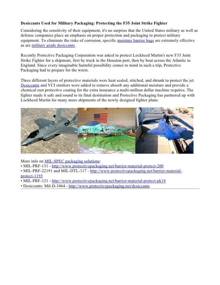 Desiccants Used for Military Packaging: Protecting the F35 Joint Strike FighterConsidering the sensitivity of their equipm...