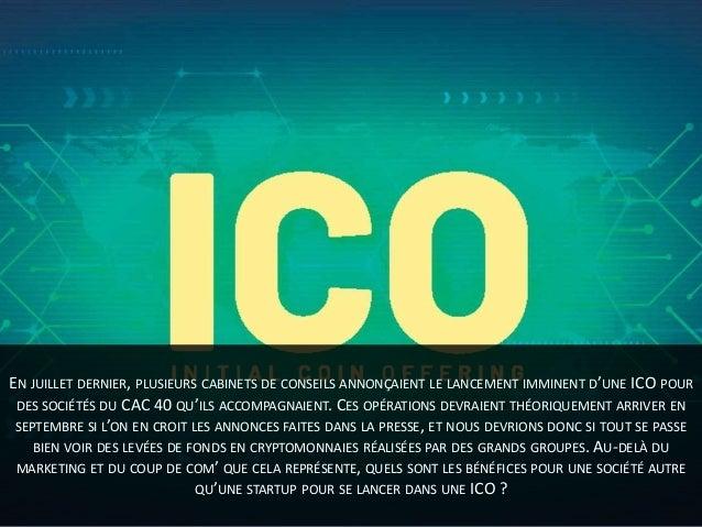 Des ICOs pour les sociétés du CAC 40, fausse bonne idée ? Slide 2