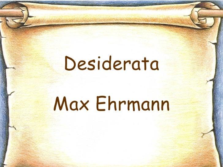 Desiderata Max Ehrmann