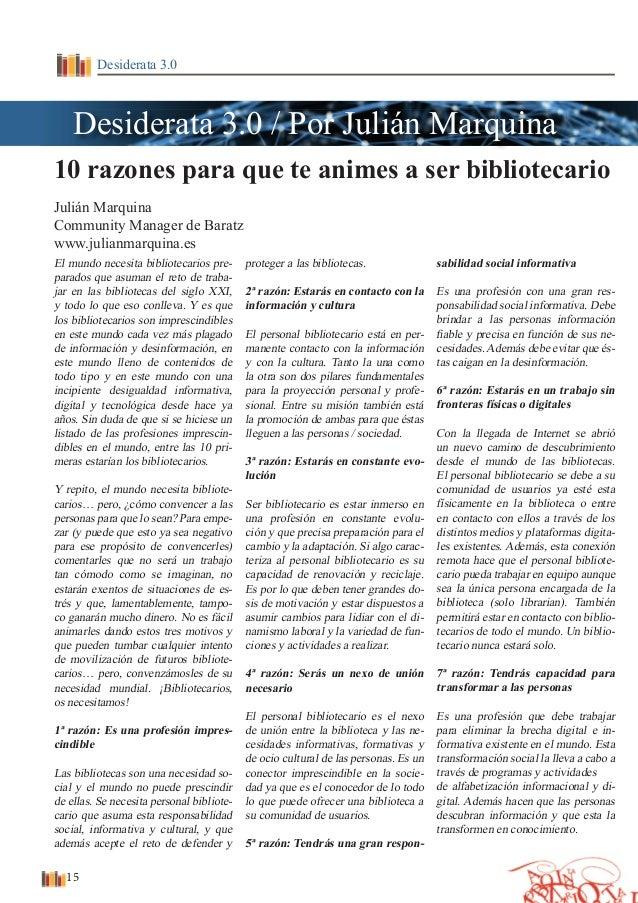 DESIDERATA - Nº 1 - Año I - enero, febrero, marzo Desiderata 3.0 10 razones para que te animes a ser bibliotecario Julián ...