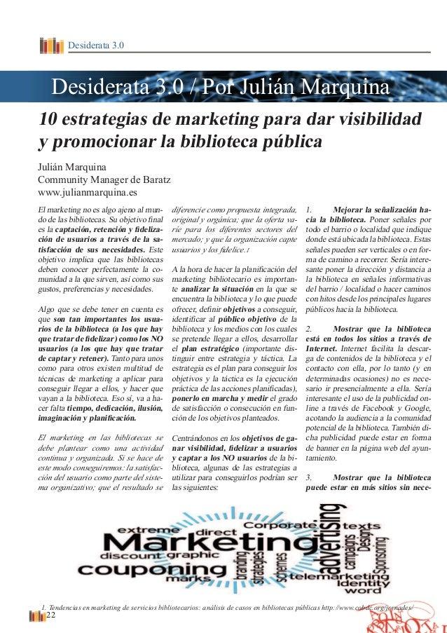 DESIDERATA - Nº 1 - Año I - enero, febrero, marzo Desiderata 3.0 10 estrategias de marketing para dar visibilidad y promoc...