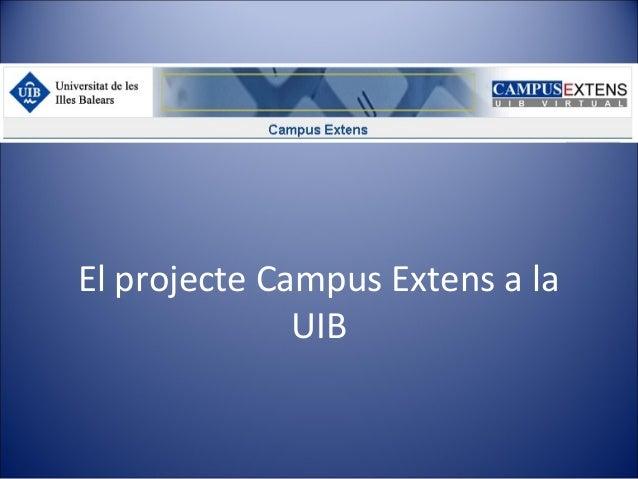 El projecte Campus Extens a la UIB