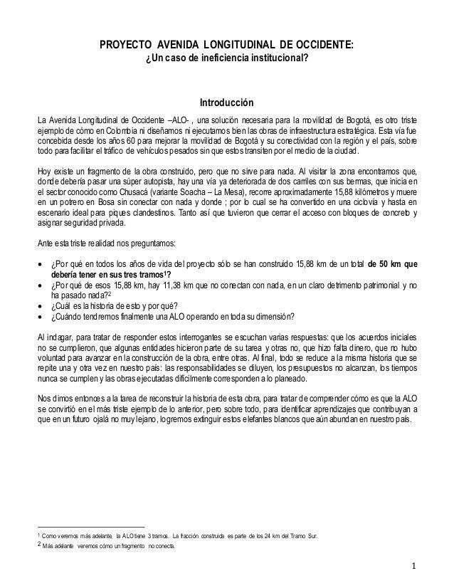 1 PROYECTO AVENIDA LONGITUDINAL DE OCCIDENTE: ¿Un caso de ineficiencia institucional? Introducción La Avenida Longitudinal...