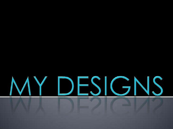 My Design: Erin Hunt