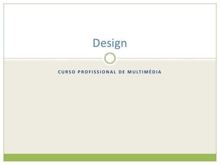 Curso Profissional de Multimédia<br />Design<br />