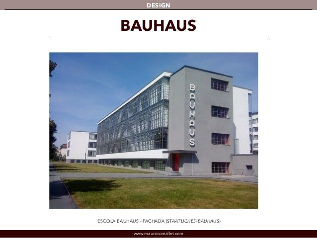 DESIGN  BAUHAUS  ESCOLA BAUHAUS - FACHADA (STAATLICHES-BAUHAUS)  www.mauriciomallet.com