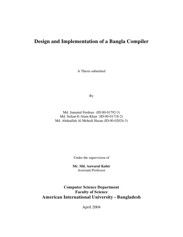 Design and Implementation of a Bangla Compiler                           A Thesis submitted                               ...