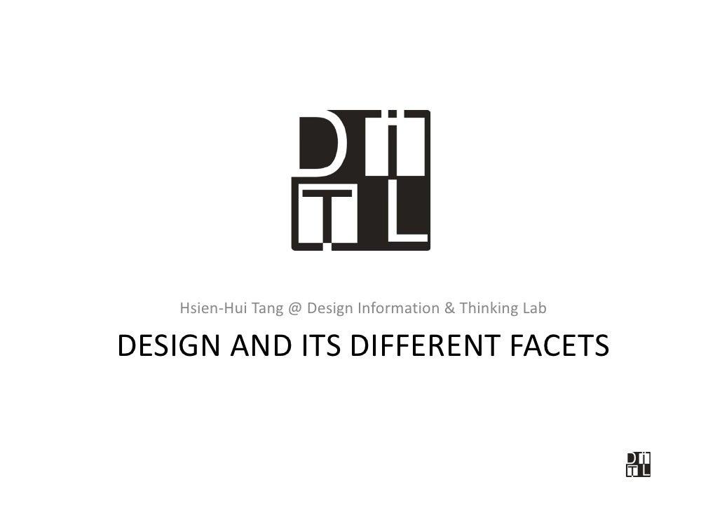 Hsien Hui Tang@DesignInformation&ThinkingLab    Hsien‐Hui Tang @ Design Information & Thinking Lab  DESIGNANDITSD...