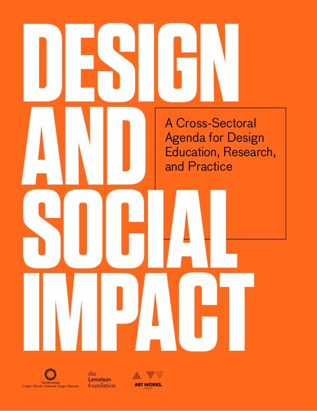 Design and Social impact  A Cross-Sectoral Agenda for Design Education, Research, and Practice  Smithsonian Cooper-Hewitt,...