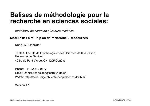 Balises de méthodologie pour larecherche en sciences sociales:     matériaux de cours en plusieurs modulesModule II: Faire...