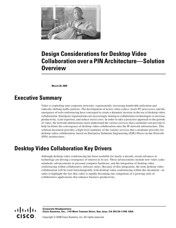 Design Considerations for Desktop Video           Collaboration over a PIN Architecture—Solution           Overview       ...