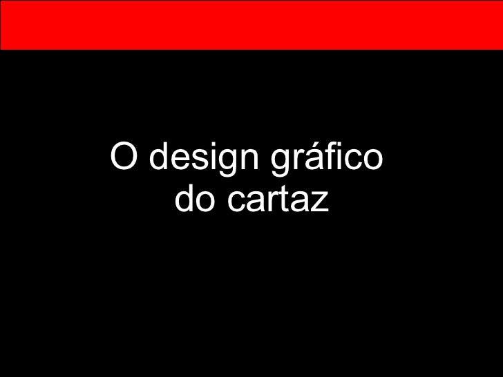O design gráfico  do cartaz