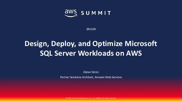 Design, Deploy, Optimize SQL Server Workloads on AWS