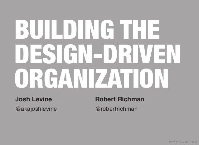 Building The Design-Driven Organization Slide 2