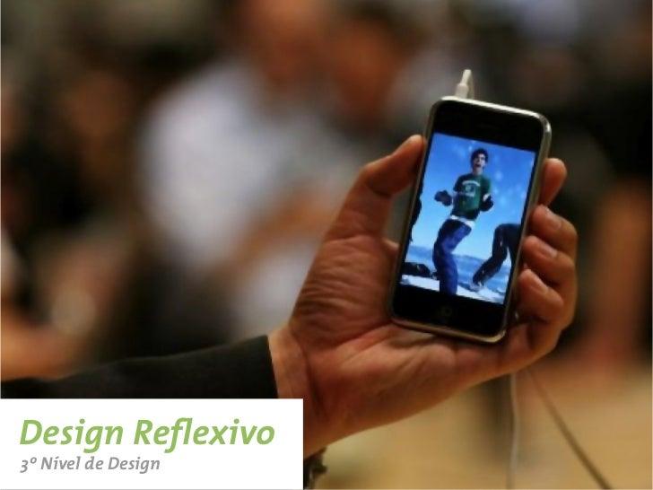 Design Reflexivo3º Nível de Design