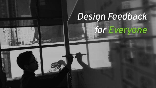Design Feedback  for Everyone