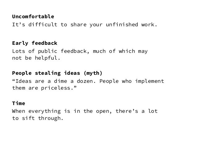 Convincing others that designing in the open is good