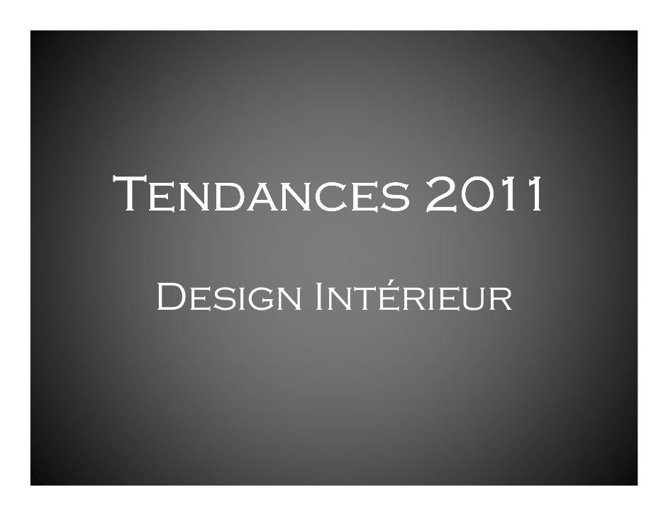 Tendances 2011  Design Intérieur