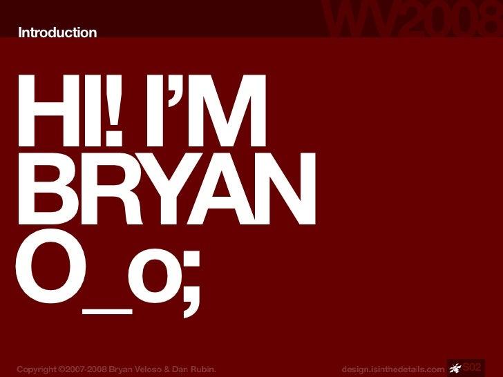 Introduction     HI! I'M BRYAN O_o;                S02