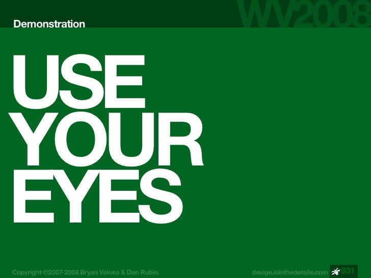 Demonstration     USE YOUR EYES                 S31