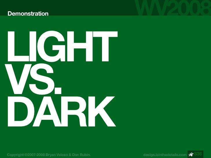 Demonstration     LIGHT VS. DARK                 S36