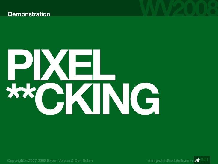 Demonstration     PIXEL **CKING                 S41