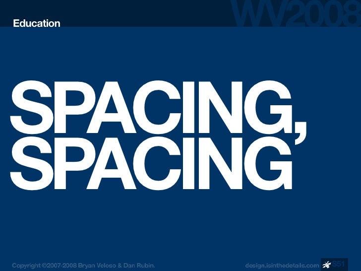 Education     SPACING, SPACING             S51