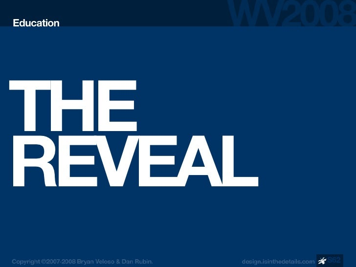 Education     THE REVEAL             S62
