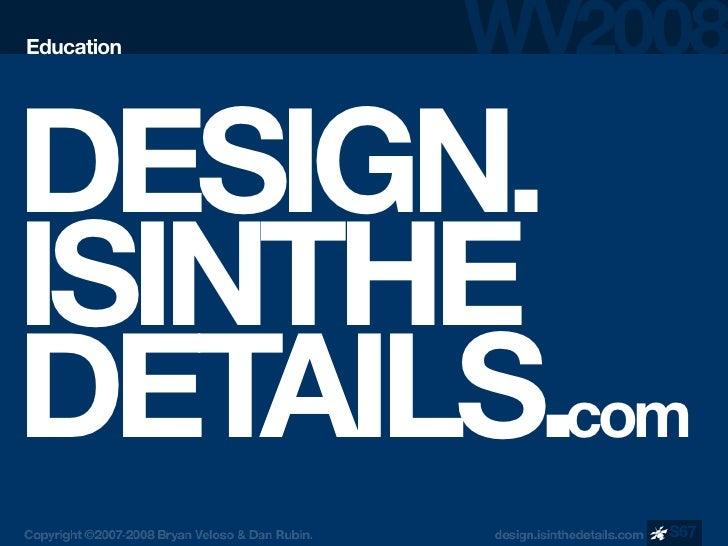 Education     DESIGN. ISINTHE DETAILS.com             S67