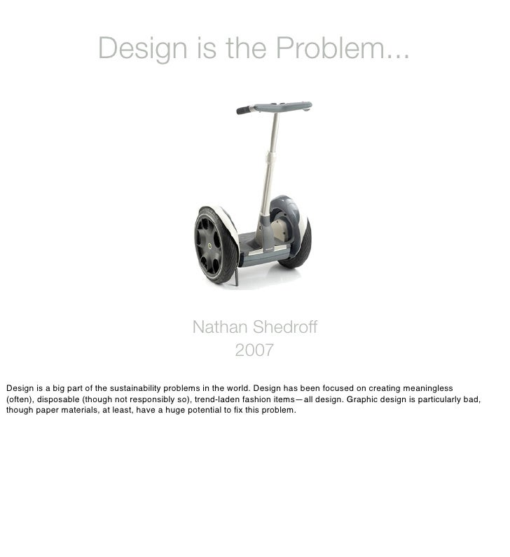 Design is the Problem...                                                    Nathan Shedroff                               ...