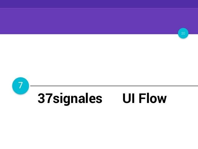 プロトタイピングのコツ 20 7 プロトの前に情報設計 37signales の UI Flow