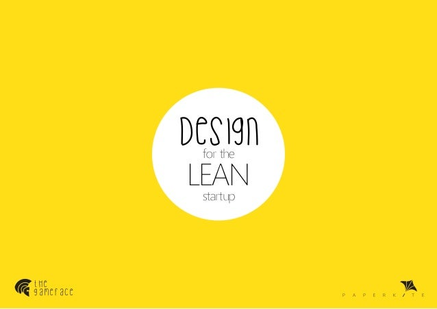 design LEAN for the  startup  the gameface