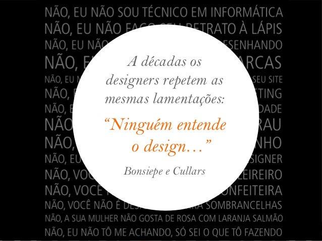 O Design é uma Caixa Preta
