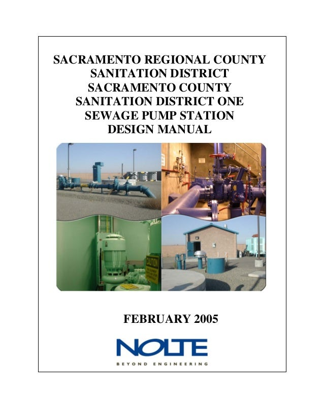 SACRAMENTO REGIONAL COUNTY SANITATION DISTRICT SACRAMENTO COUNTY SANITATION DISTRICT ONE SEWAGE PUMP STATION DESIGN MANUAL...