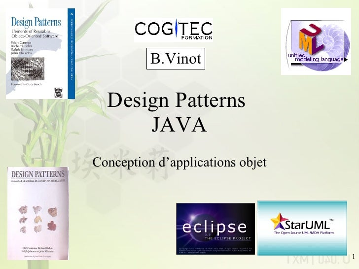 Design Patterns  JAVA Conception d'applications objet B.Vinot