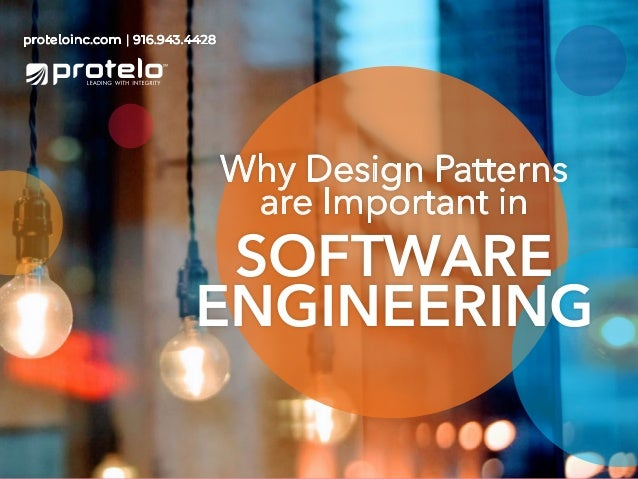 Why Design Patterns Are Important In Software Engineering
